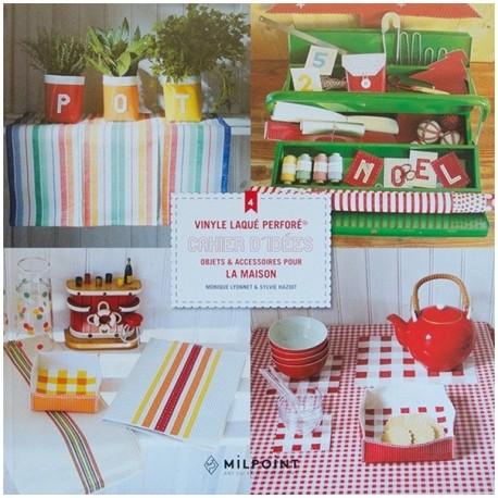 Livre 4 cahier d 39 idees objets accessoires pour la maison for Accessoires pour la maison